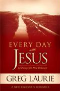 Everyday with Jesus: First Steps for New Believers