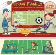 Team Family 17 Month Keep-It Planner/Calendar: A Planner/Calendar for Families That Love Sports! with Other