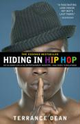 Hiding in Hip Hop: On the Down Low in the Entertainment Industry--From Music to Hollywood