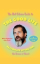 Mel Gibson Guide to the Good Life - Andrew Morton