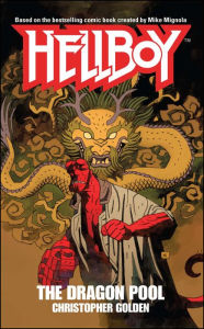 Hellboy: The Dragon Pool - Christopher Golden