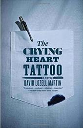The Crying Heart Tattoo - Martin, David Lozell