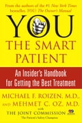 YOU: The Smart Patient - Mehmet Oz, Michael F. Roizen