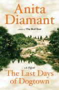 The Last Days Of Dogtown - Anita Diamant