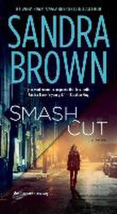 Smash Cut - Sandra Brown