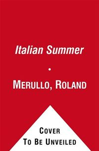 The Italian Summer: Golf, Food, And Family At Lake Como - Roland MerulloRoland Merullo
