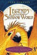 Legends of the Shadow World: The Secret Country/The Shadow World/Dragon's Fire