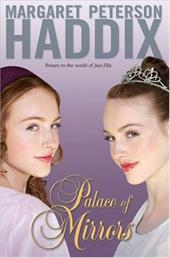 Palace of Mirrors - Haddix, Margaret Peterson