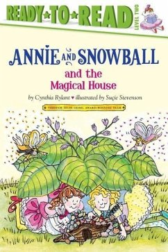 Annie and Snowball and the Magical House - Rylant, Cynthia