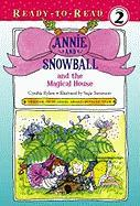 Annie and Snowball and the Magical House (Ready-To-Read Annie & Snowball - Level 2 (Quality))