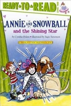 Annie and Snowball and the Shining Star - Rylant, Cynthia