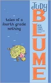 Tales of a Fourth Grade Nothing (Turtleback School & Library Binding Edition) - Judy Blume