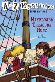 Super Edition 2: Mayflower Treasure Hunt (Turtleback School & Library Binding Edition) - Ron Roy