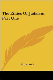 The Ethics of Judaism Part One
