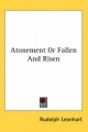 Atonement or Fallen and Risen