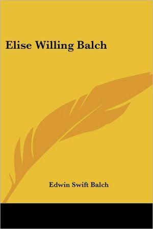 Elise Willing Balch
