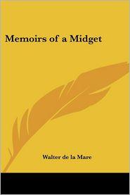 Memoirs of a Midget - Walter de La Mare