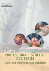 Milady's Professional Esthetics DVD Series: Acne and Extraction, and Epilation - Milady