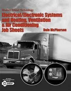 Modern Diesel Technology: Electrical/Electronic Systems and Heating, Ventilation, Air Conditioning Systems Job Sheets - McPherson, Dale McPherson