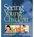 Seeing Young Children - Warren R. Bentzen