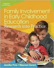 Family Involvement in Early Childhood Education: Research into Practice - Jennifer Prior, Maureen R Gerard