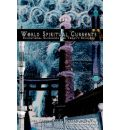 World Spiritual Currents - Kees Theeuwes