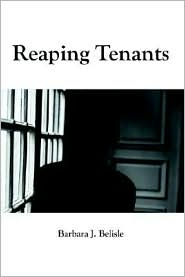 Reaping Tenants - Barbara J. Belisle