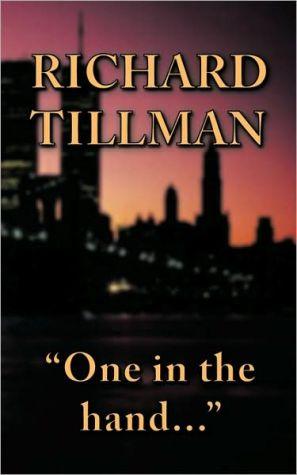 One In The Hand. - Richard Tillman