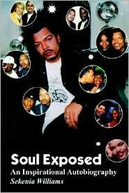 Soul Exposed - Sekenia Williams