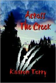 Across The Creek - Kaaren Terry