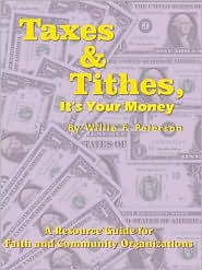 Taxes & Tithes, It's Your Money