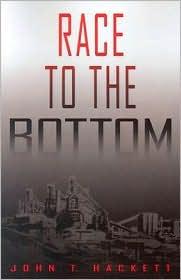 Race to the Bottom - John T. Hackett