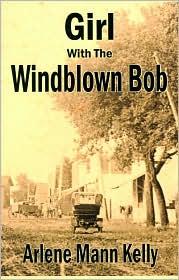 Girl With The Windblown Bob - Arlene Mann Kelly