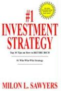 #1 Investment Strategy: Top 10 Tips on How to Retire Rich