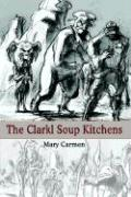 The Clarkl Soup Kitchens
