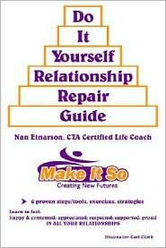 Do It Yourself Relationship Repair Guide - Nan Einarson