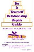 Do It Yourself Relationship Repair Guide