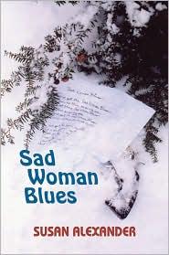 Sad Woman Blues - Susan Alexander