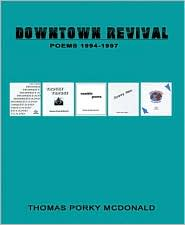 Downtown Revival - Thomas Porky McDonald