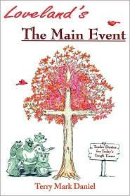 Loveland's: The Main Event - Terry Mark Daniel