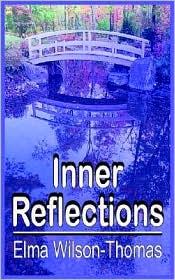 Inner Reflections - Elma Wilson-Thomas
