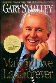 Making Love Last Forever - Gary Smalley
