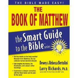 The Book Of Matthew (The Smart Guide To The Bible Series) - Bertolini