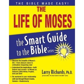 The Life of Moses - Larry Richards