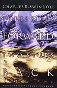 Charles R Swindoll: Three Steps Forwards, Two Steps Back