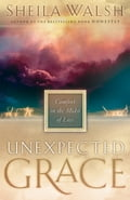 Unexpected Grace - Sheila Walsh