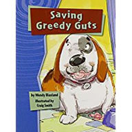Rigby Gigglers: Student Reader Boldly Blue Saving Greedy Guts - Houghton Mifflin Harcourt