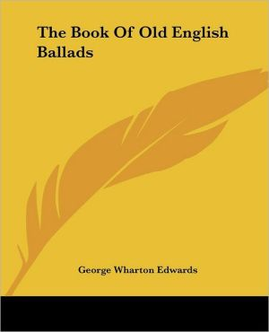 Book of Old English Ballads