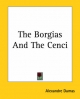 The Borgias and the Cenci