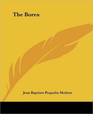 The Bores